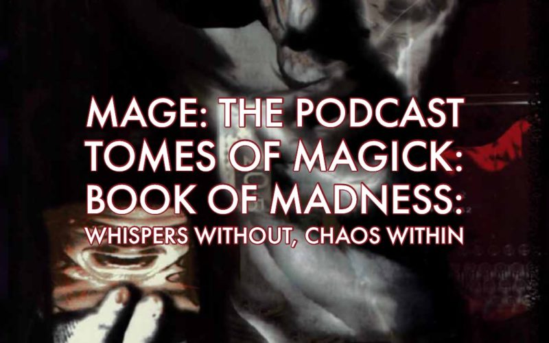 June 2019 – Mage: The Podcast